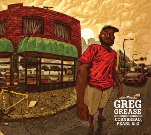 Greg Grease - Cornbread, Pearl, & G_Front Cover